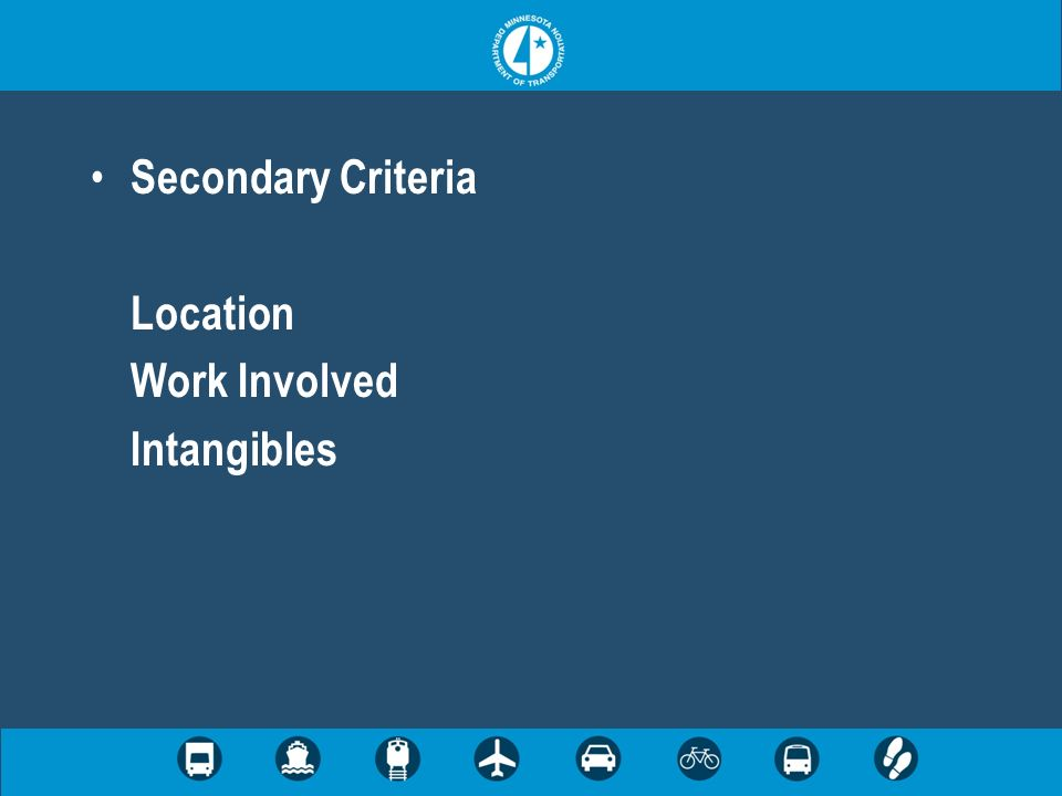 Secondary Criteria Location Work Involved Intangibles