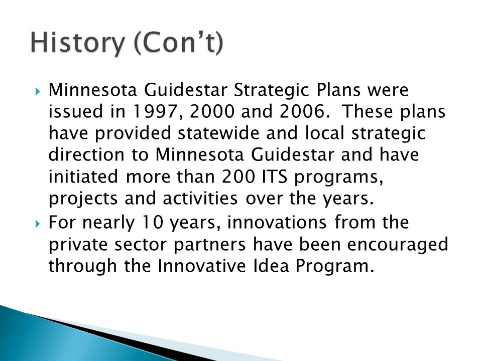 Minnesota Guidestar Strategic Plans were issued in 1997, 2000 and 2006.