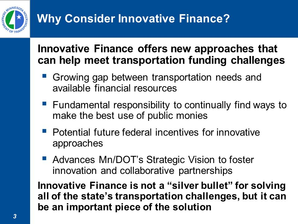 3 Why Consider Innovative Finance.