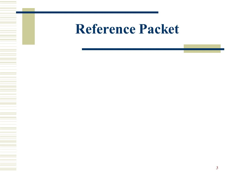 3 Reference Packet