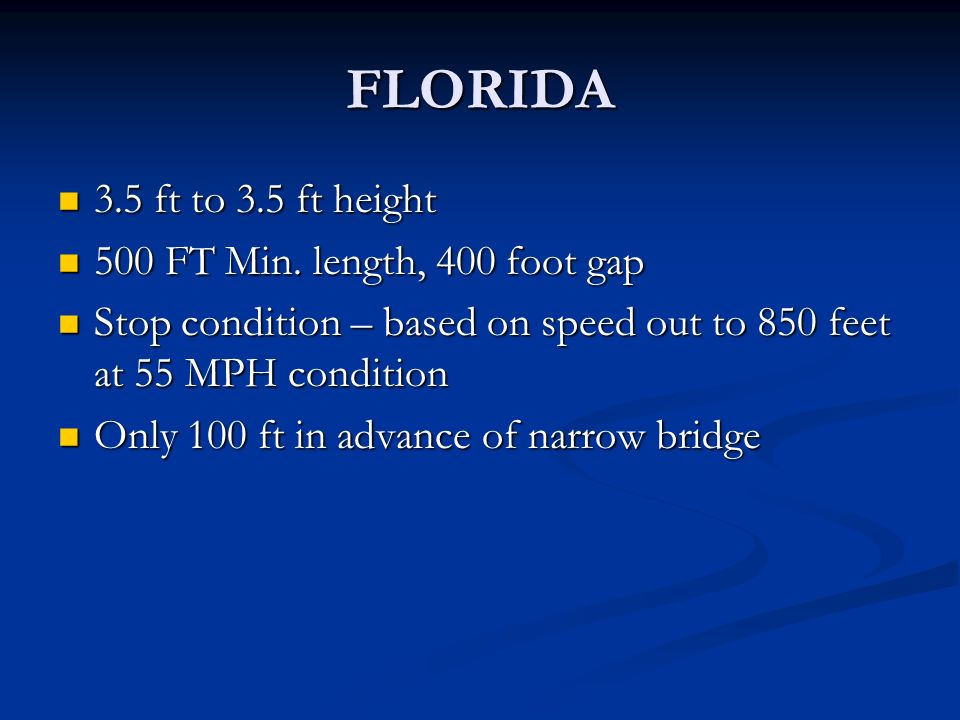 FLORIDA 3.5 ft to 3.5 ft height 3.5 ft to 3.5 ft height 500 FT Min.