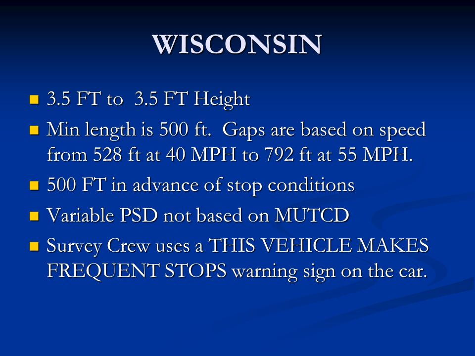 WISCONSIN 3.5 FT to 3.5 FT Height 3.5 FT to 3.5 FT Height Min length is 500 ft.