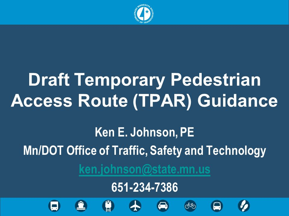 Draft Temporary Pedestrian Access Route (TPAR) Guidance Ken E.