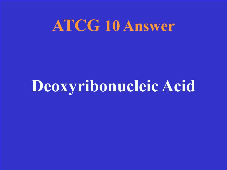 ATCG 10 What does DNA stand for