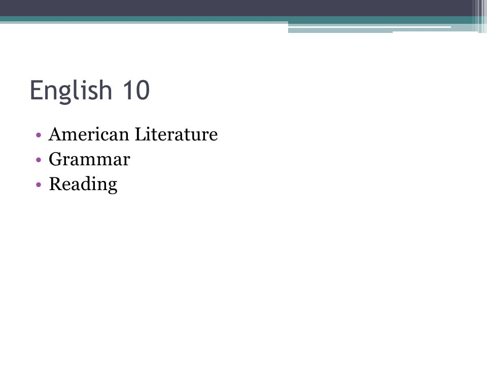 English 10 American Literature Grammar Reading