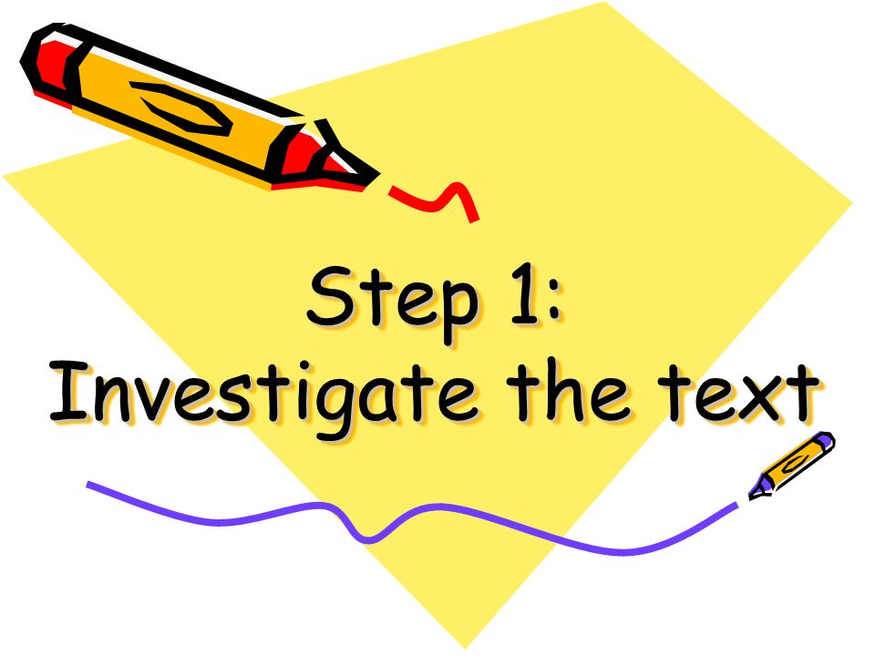 Step 1: Investigate the text