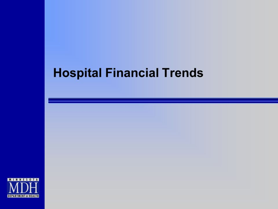 Hospital Financial Trends