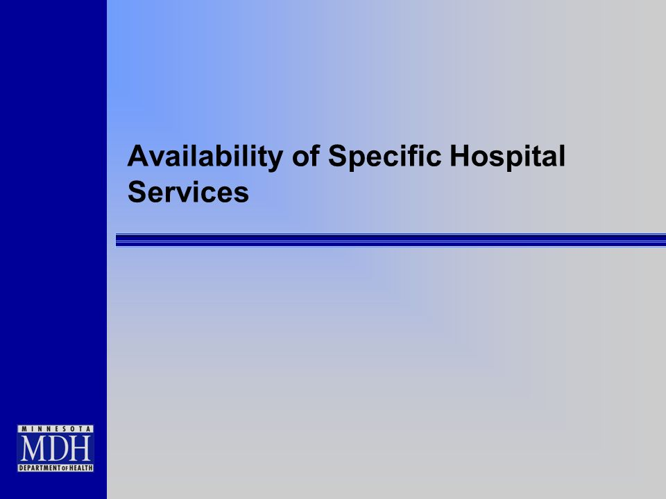 Availability of Specific Hospital Services
