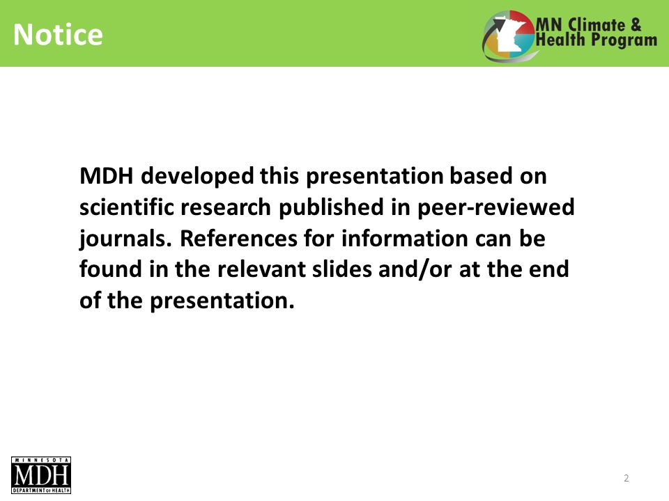 Notice MDH developed this presentation based on scientific research published in peer-reviewed journals.