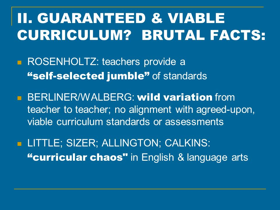 II. GUARANTEED & VIABLE CURRICULUM.