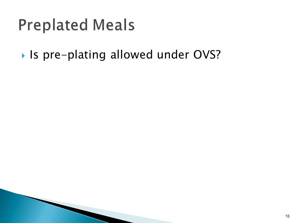 Is pre-plating allowed under OVS 18