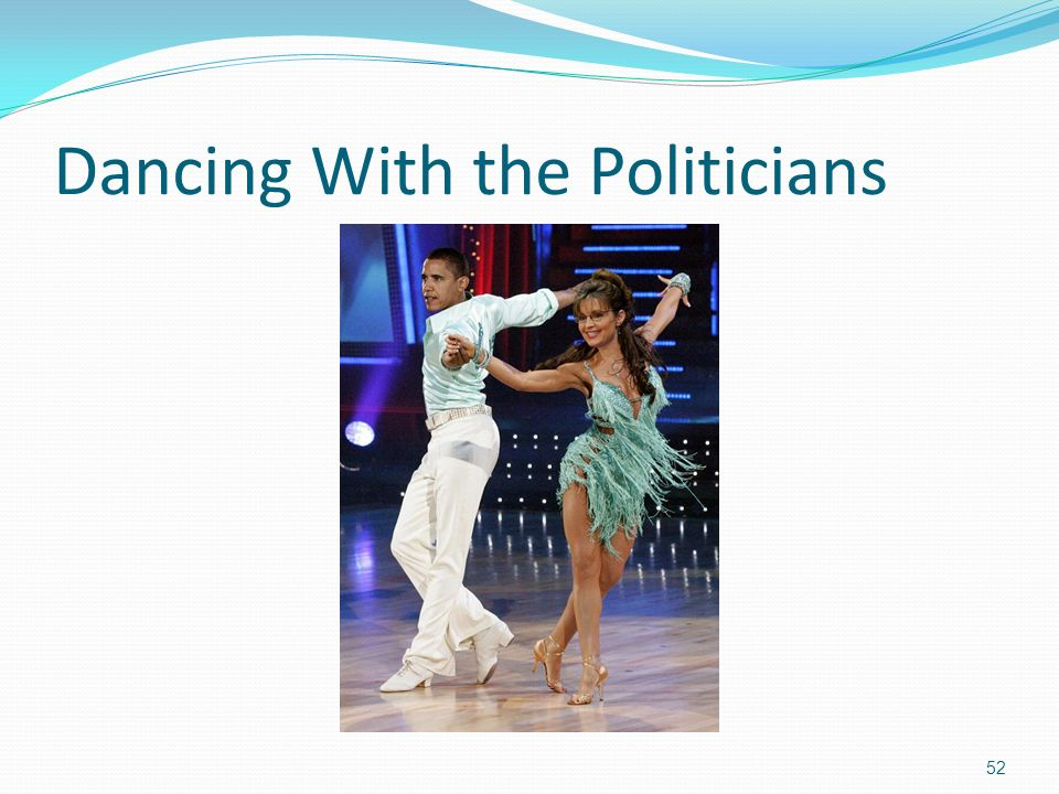 Dancing With the Politicians 52