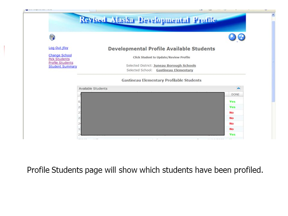 Profile Students page will show which students have been profiled.