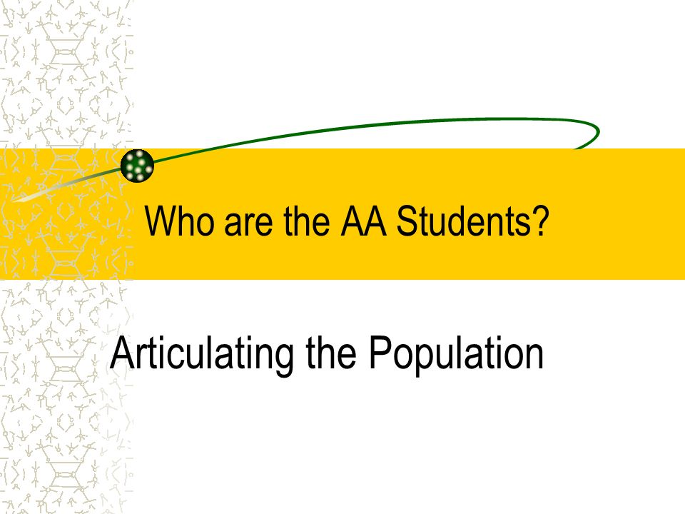 Who are the AA Students Articulating the Population