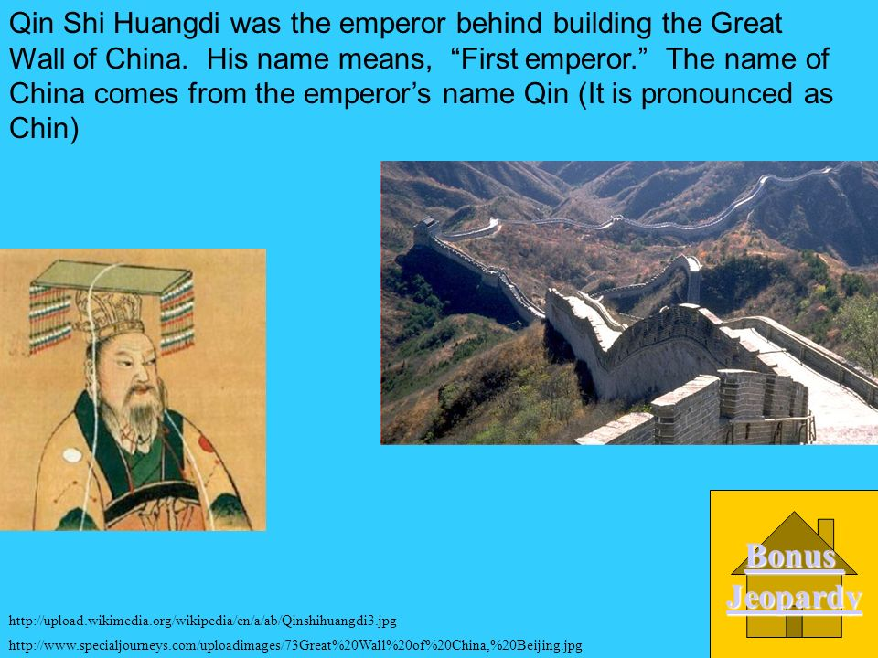 Who was the emperor behind building the Great Wall of China.