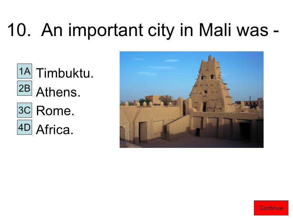 9. Which of these was not a major natural resource of Mali.