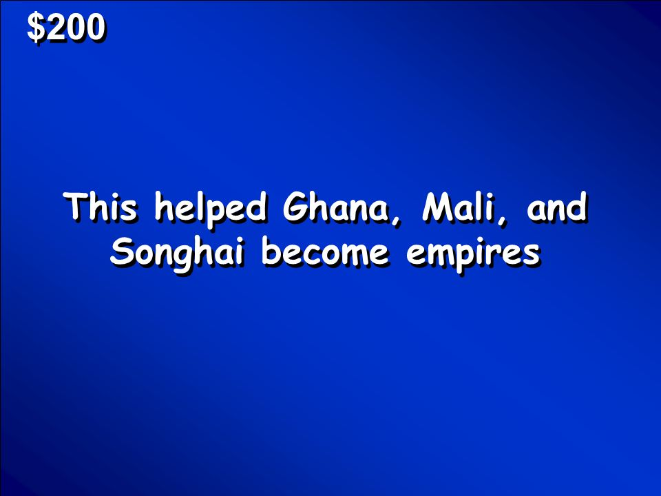 © Mark E. Damon - All Rights Reserved $100 What is West Africa Scores