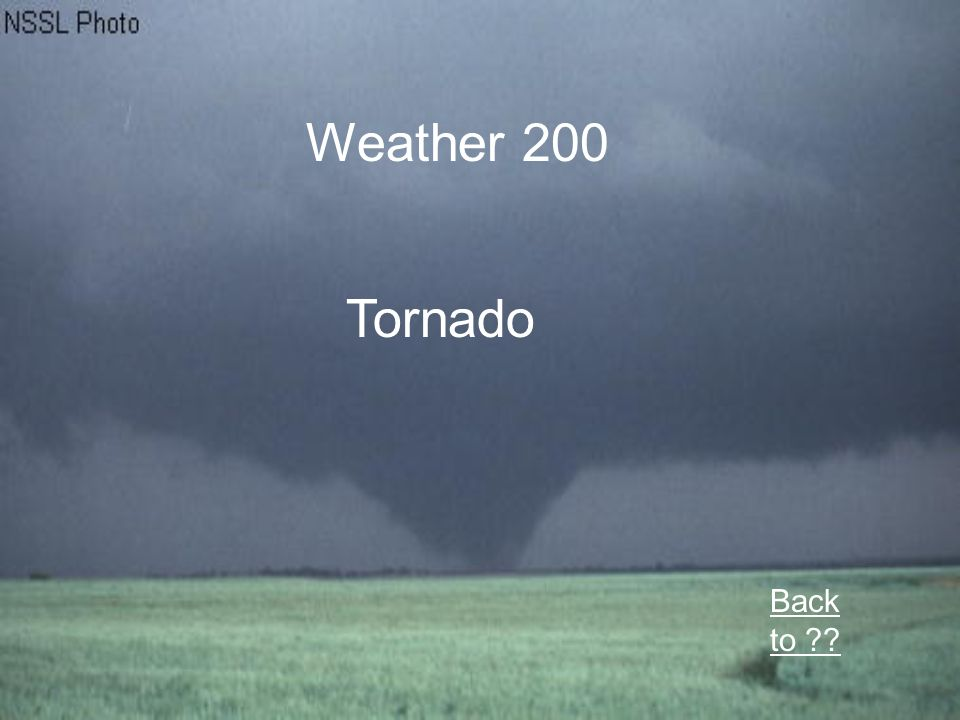 Weather 200 Tornado Back to
