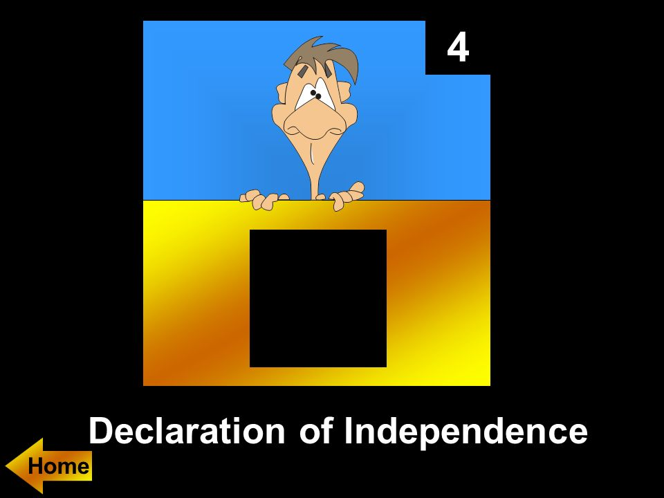 4 Declaration of Independence Home