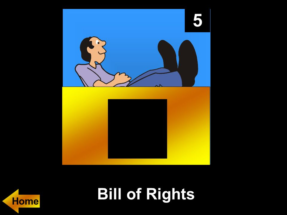 5 Bill of Rights Home