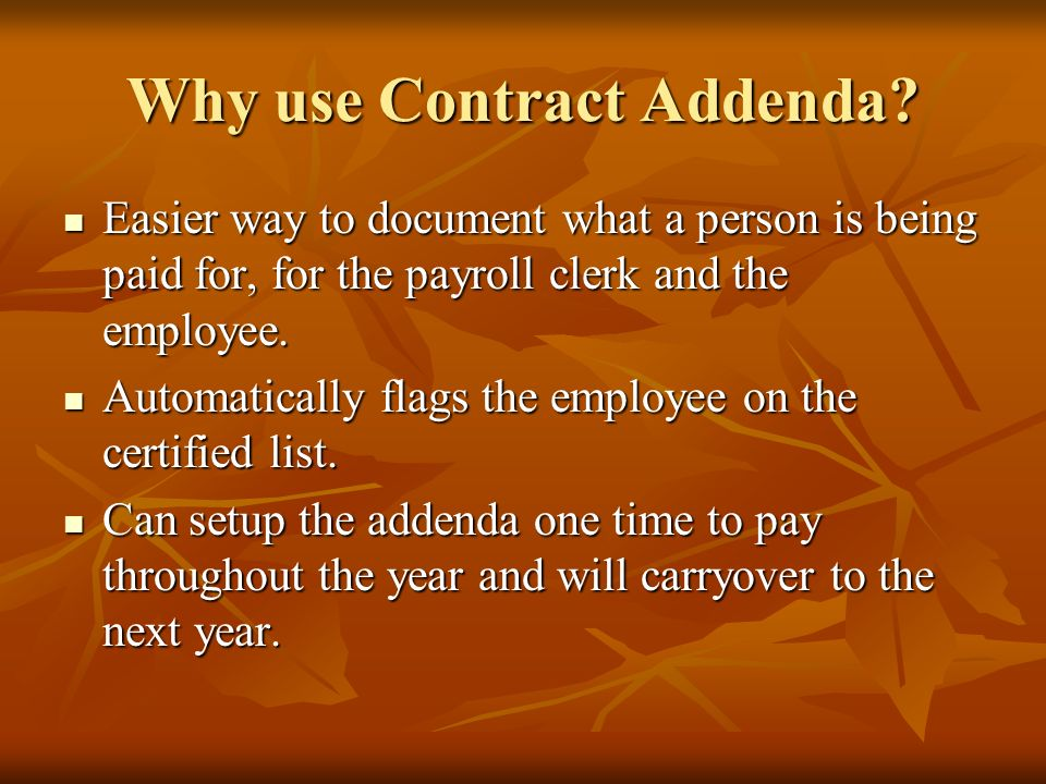 Why use Contract Addenda.