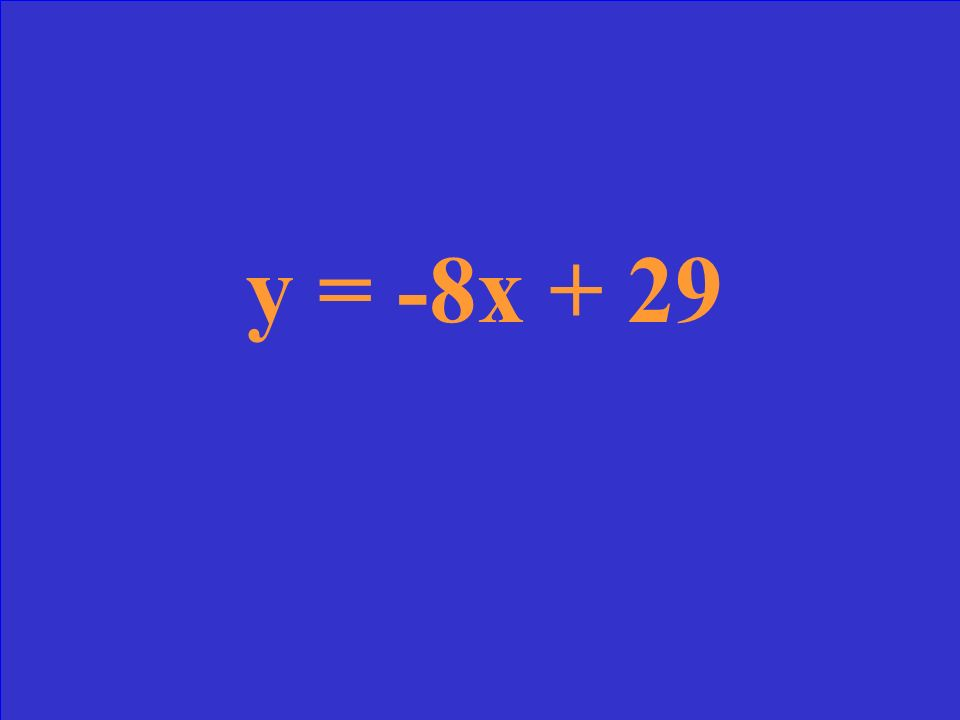 Write an equation of a line that passes through the points (3, 5) & (4, -3)