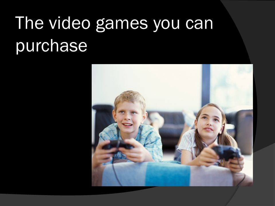 The video games you can purchase