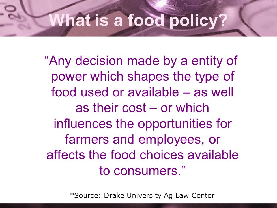 What is a food policy.