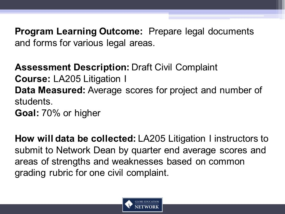 Program Learning Outcome: Prepare legal documents and forms for various legal areas.