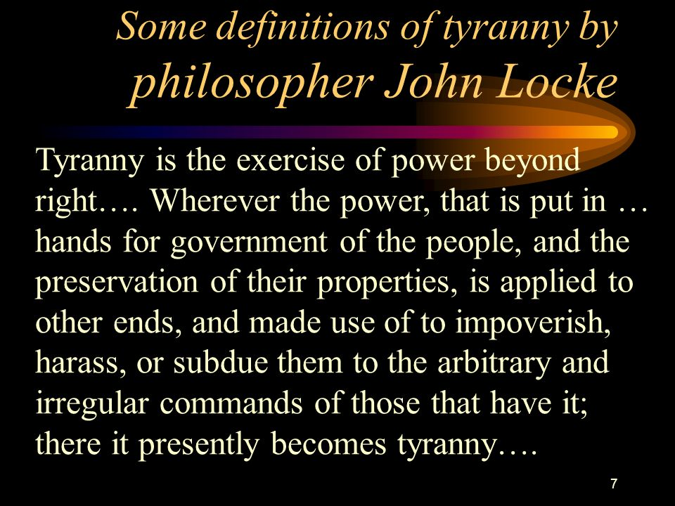 6 How do you define TYRANNY
