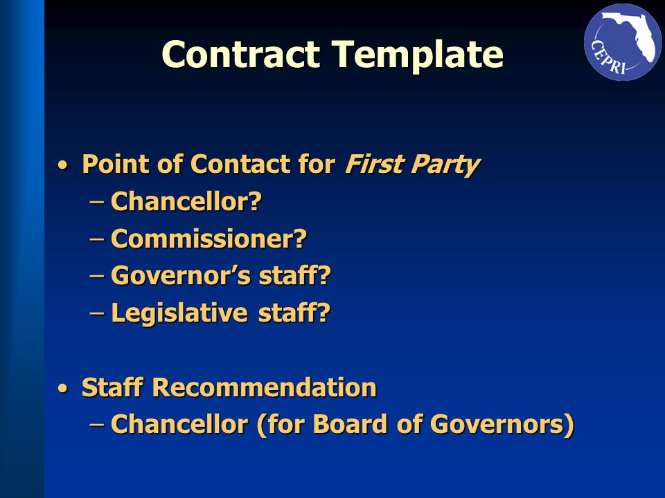 Contract Template Point of Contact for First PartyPoint of Contact for First Party –Chancellor.