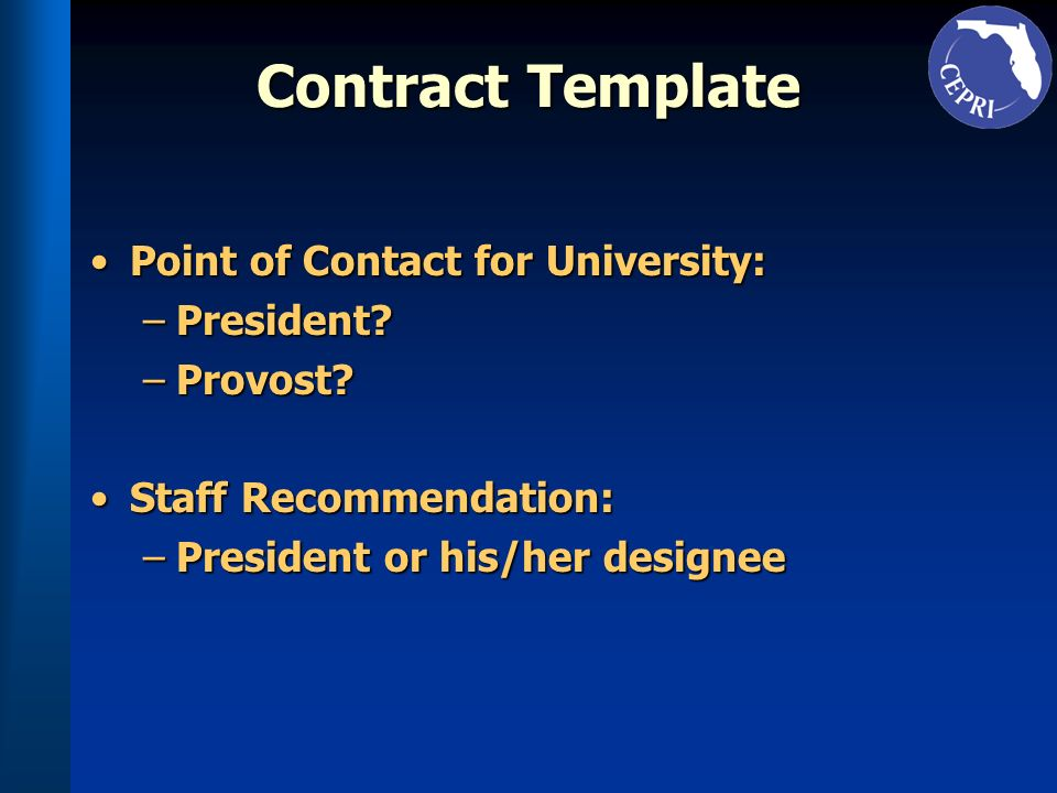 Contract Template Point of Contact for University:Point of Contact for University: –President.