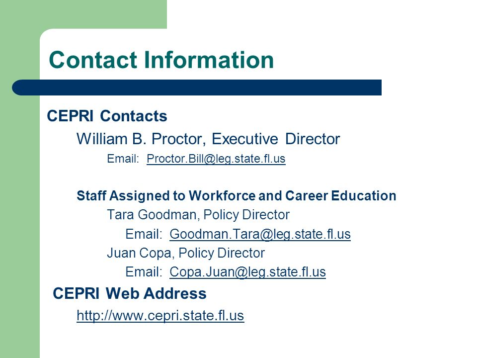 Contact Information CEPRI Contacts William B.