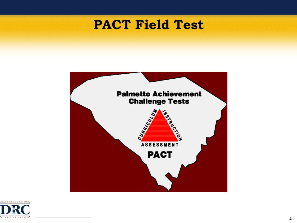 41 PACT Field Test
