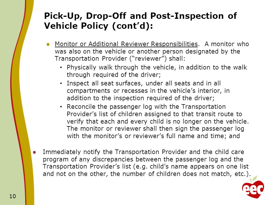 Pick-Up, Drop-Off and Post-Inspection of Vehicle Policy (contd): Monitor or Additional Reviewer Responsibilities.