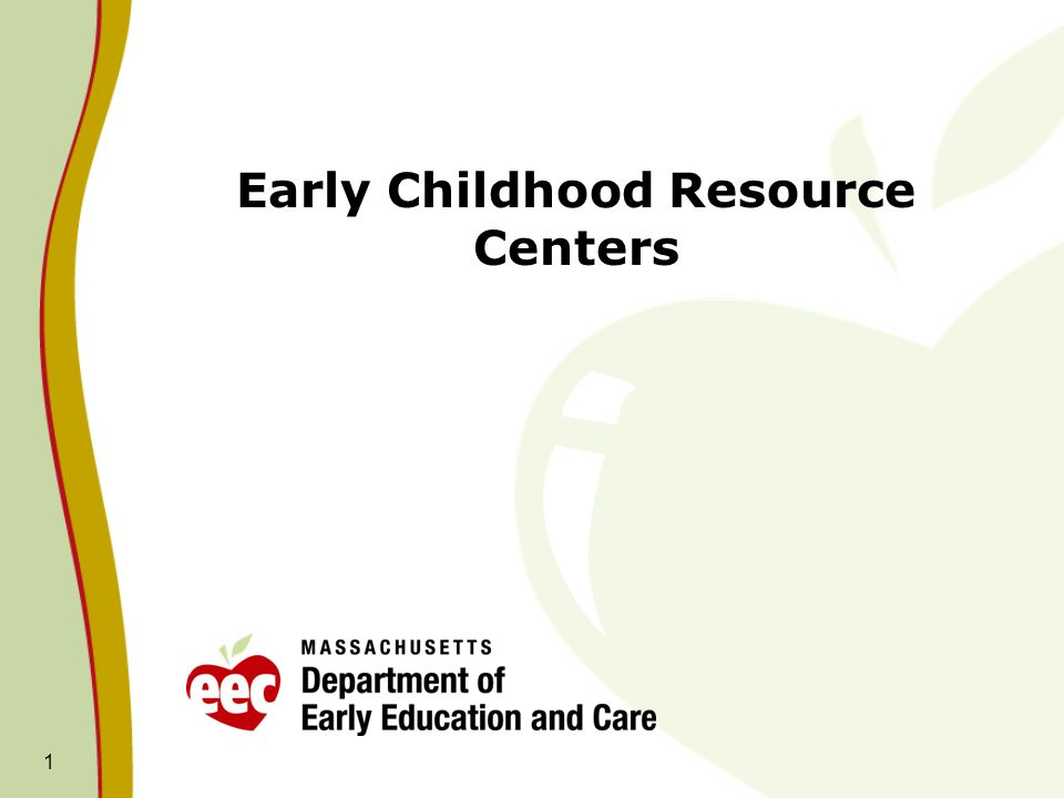 Early Childhood Resource Centers 1