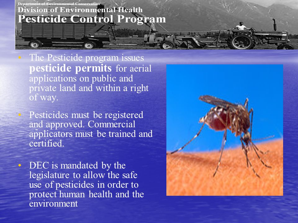 The Pesticide program issues pesticide permits for aerial applications on public and private land and within a right of way.