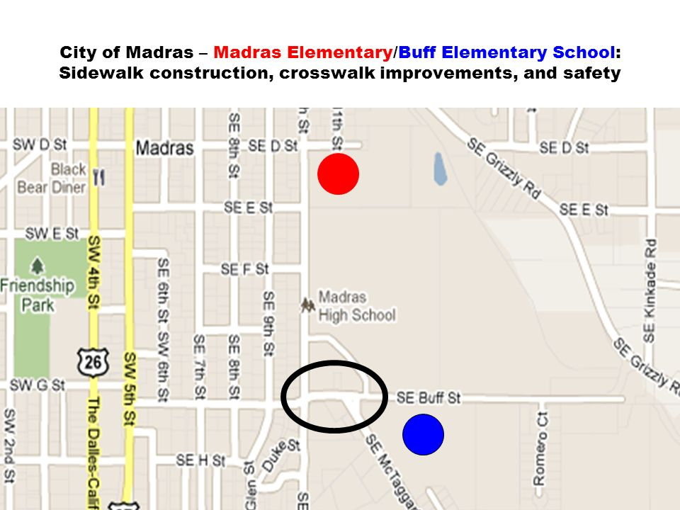 City of Madras – Madras Elementary/Buff Elementary School: Sidewalk construction, crosswalk improvements, and safety