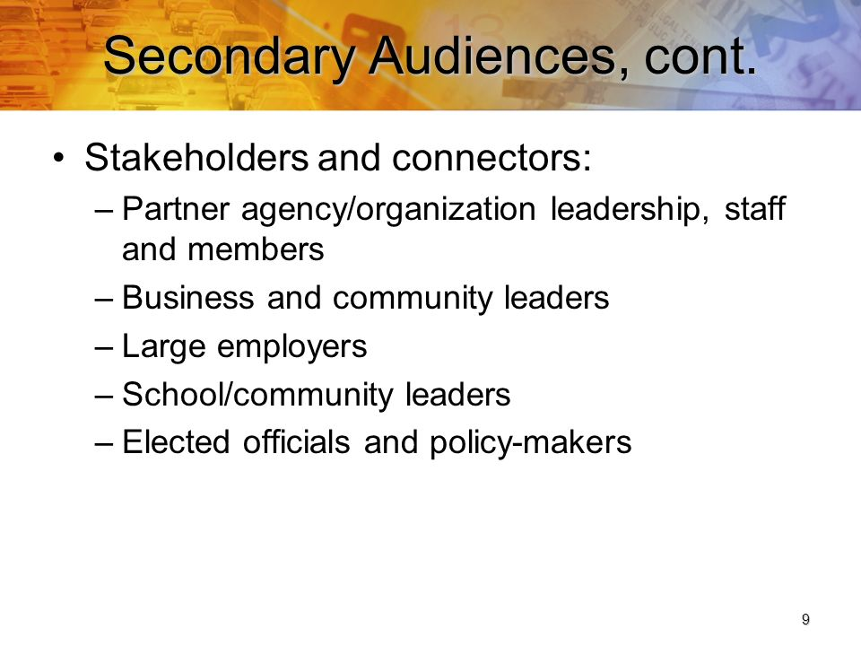 9 Secondary Audiences, cont.