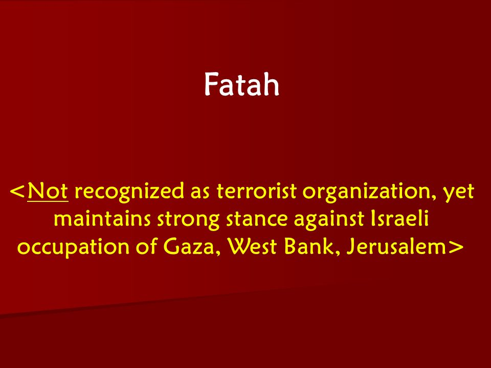ACW The Middle East: Terrorism 2006-07 Fatah