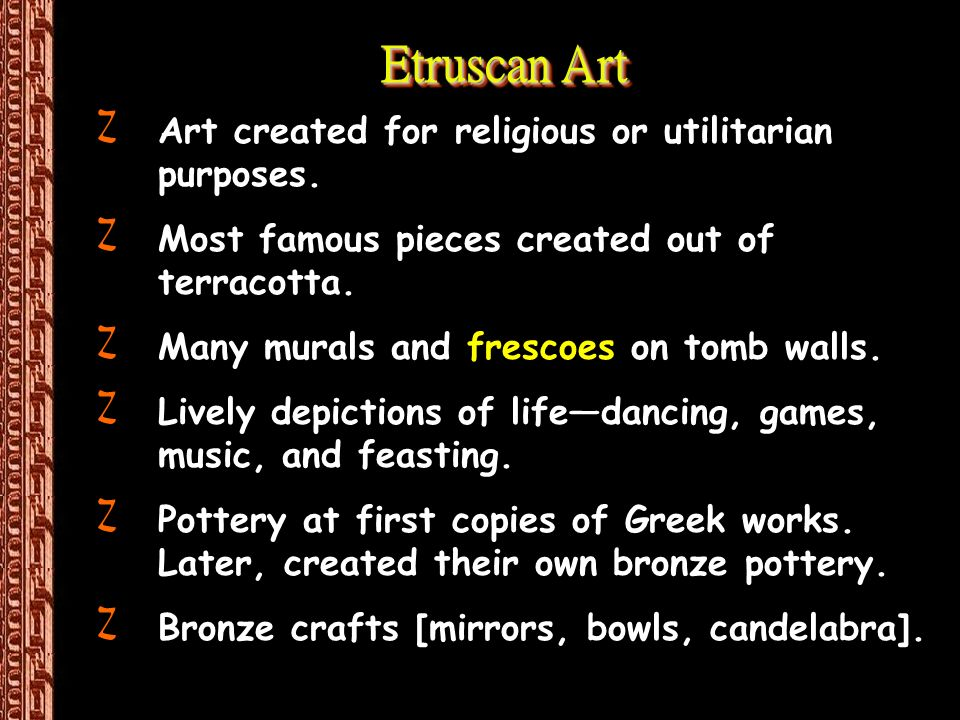Etruscan Art ZArt created for religious or utilitarian purposes.