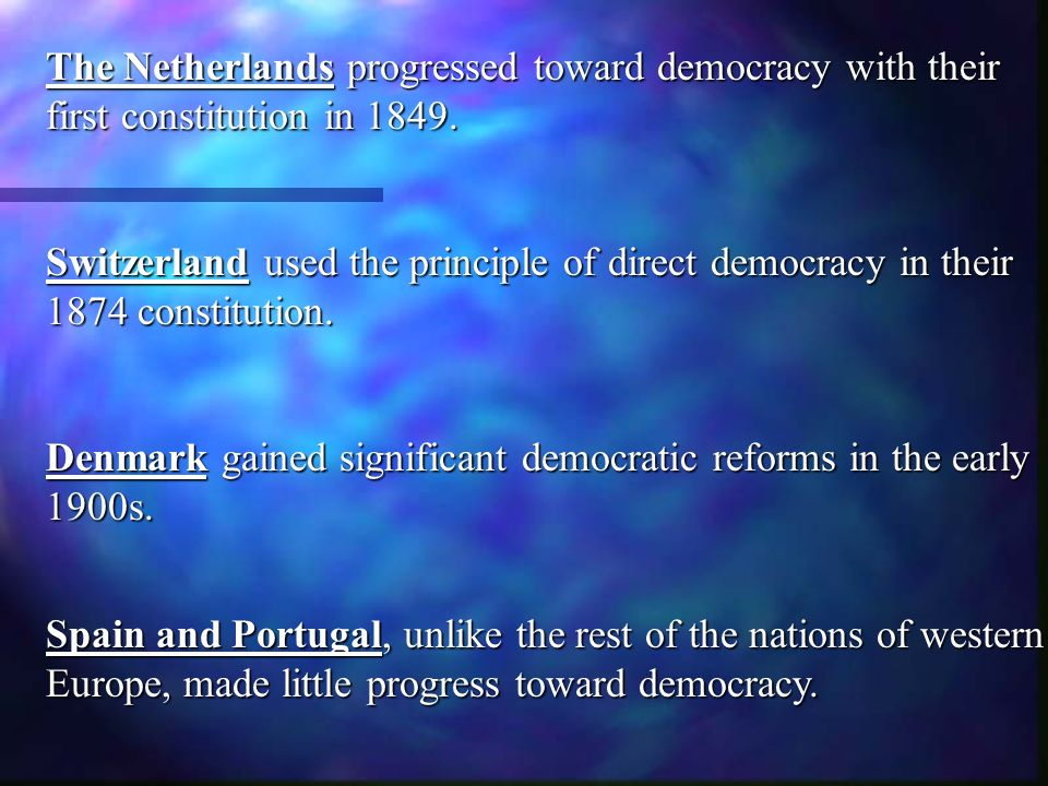 New Nations and Democracy in Europe in 1800s Norway and Sweden were united under one monarchy for most of the 1800s until Norway broke the union in 1905.