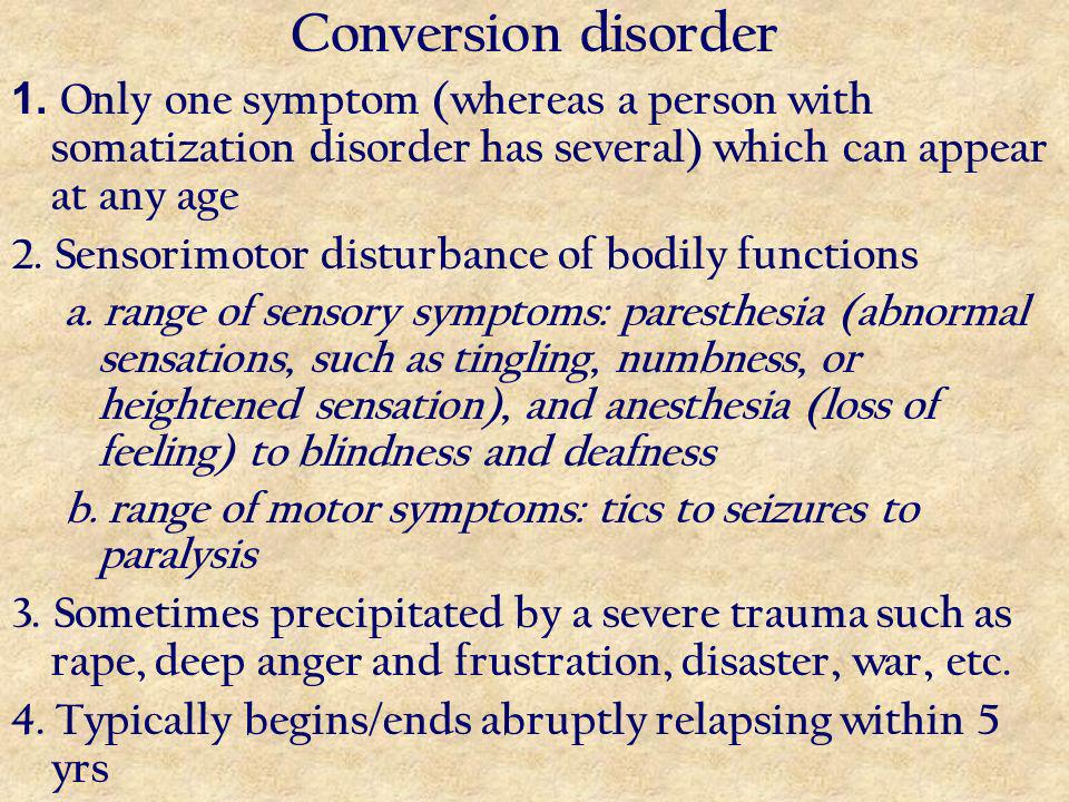 Conversion disorder 1.