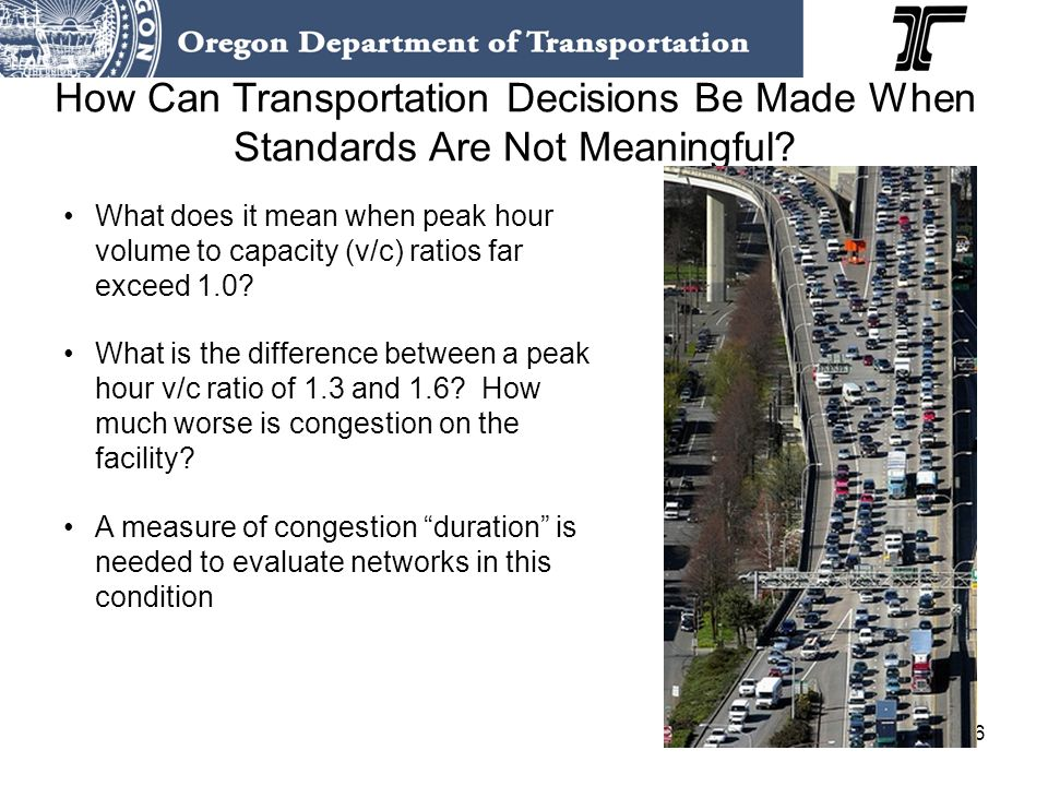 16 How Can Transportation Decisions Be Made When Standards Are Not Meaningful.