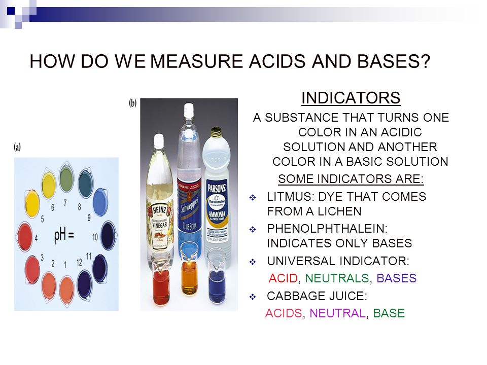 HOW DO WE MEASURE ACIDS AND BASES.