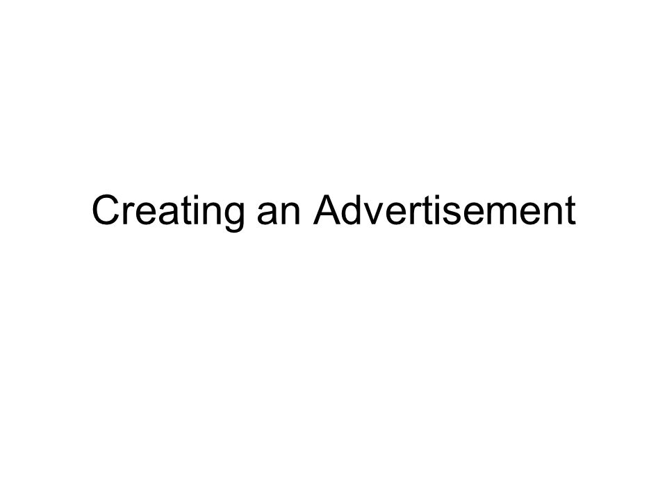 Creating an Advertisement