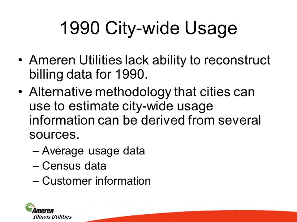 3 1990 City-wide Usage Illinois Utilities Ameren Utilities lack ability to reconstruct billing data for 1990.