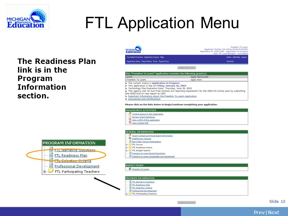 PrevNext | Slide 10 FTL Application Menu The Readiness Plan link is in the Program Information section.