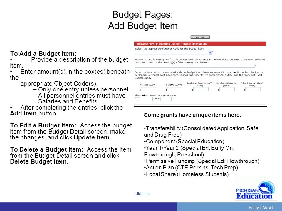PrevNext | Slide 49 Budget Pages: Add Budget Item To Add a Budget Item: Provide a description of the budget item.
