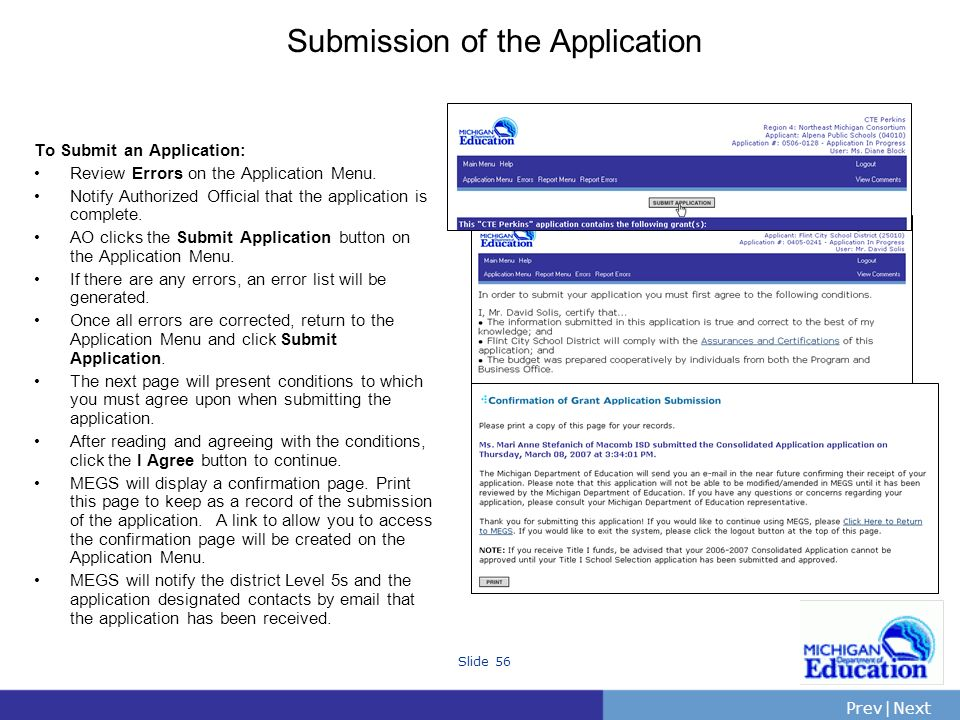 PrevNext | Slide 56 Submission of the Application To Submit an Application: Review Errors on the Application Menu.